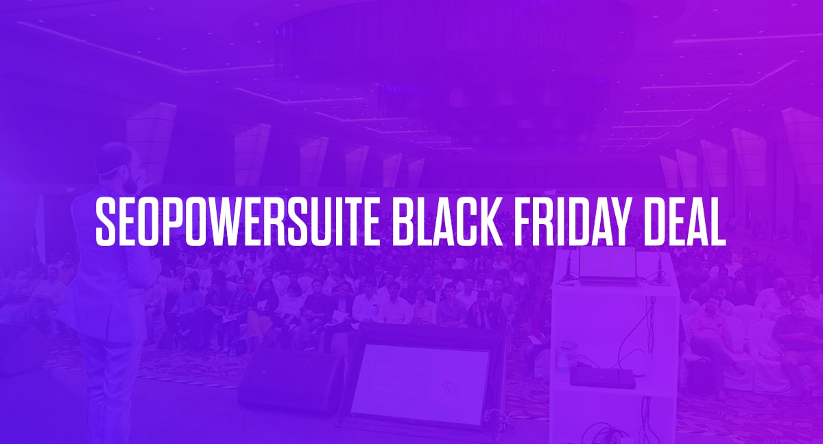 SEO Powersuite Black Friday