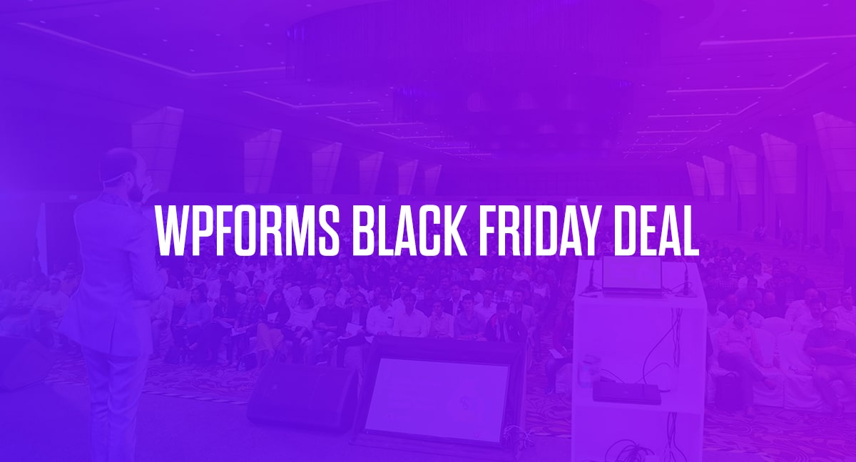 WPForms Black Friday Deal 2020