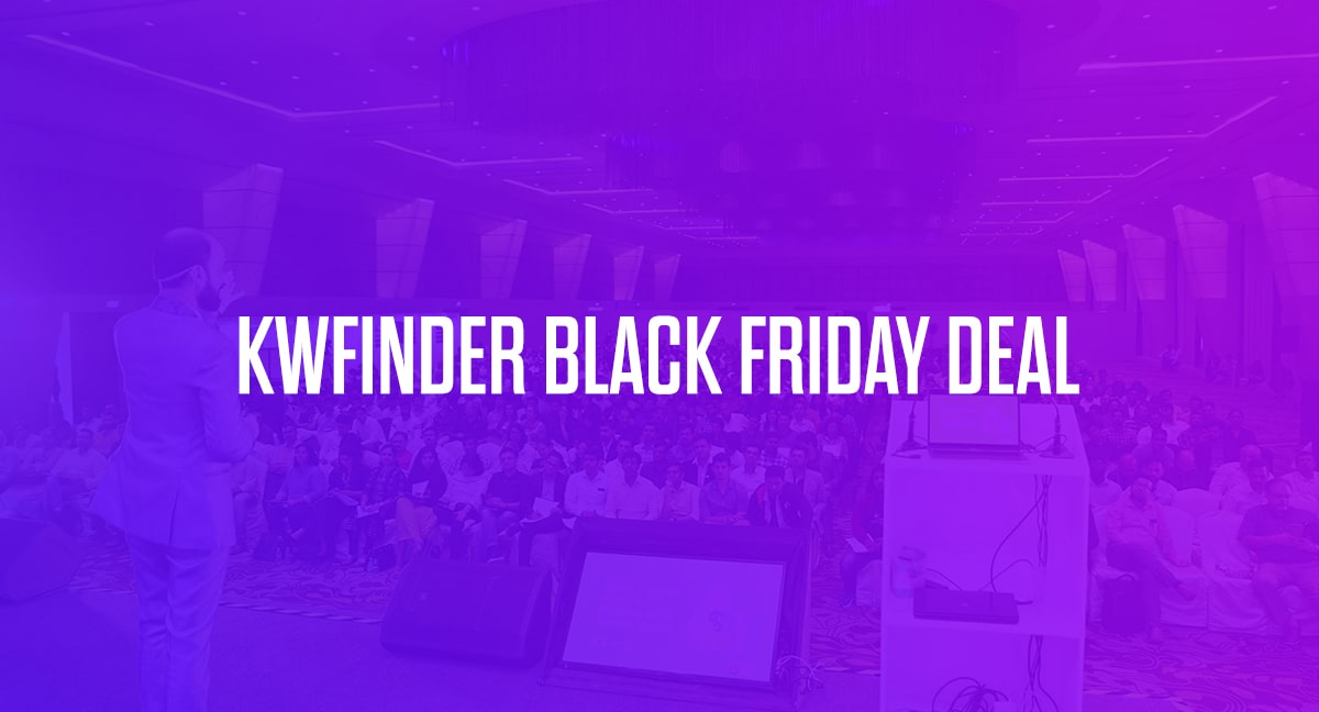 KWFinder Black Friday 2020 Sale