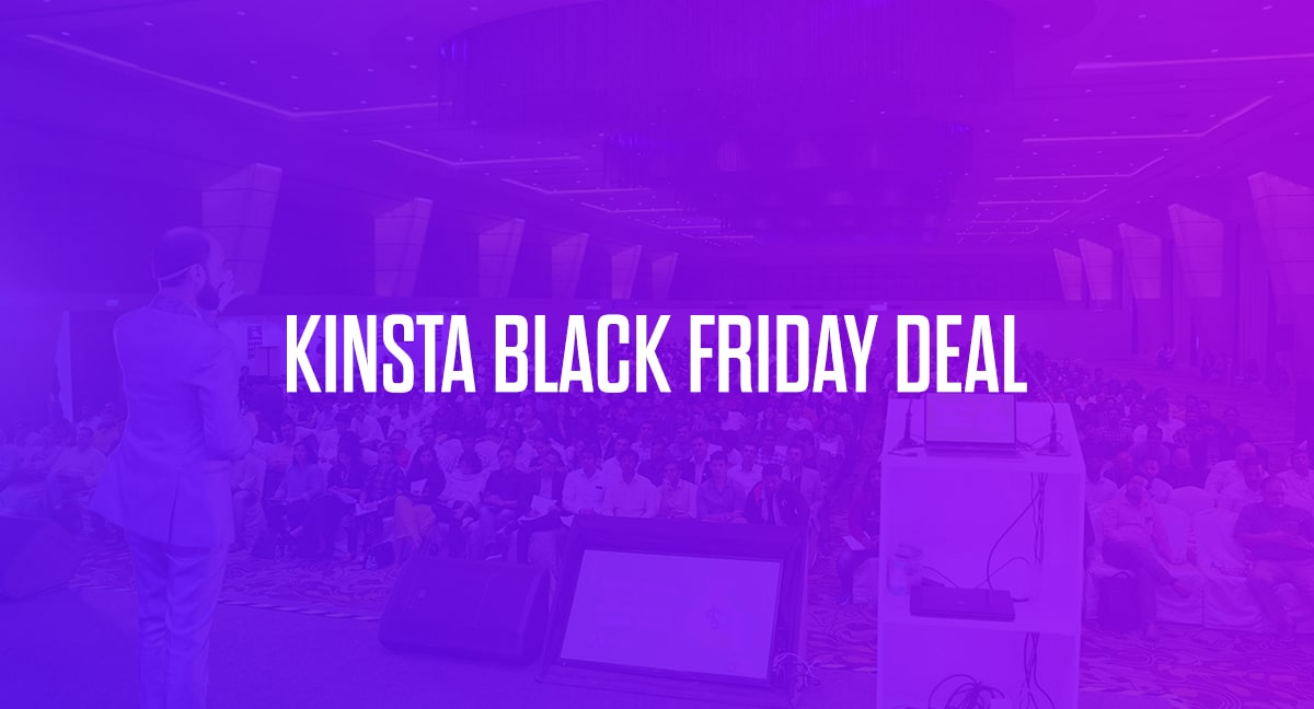 Kinsta Black Friday Deal: 60% Exclusive Discount